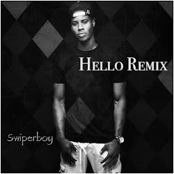 Swiperboy - Hello Remix
