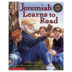 Jeremiah Learns To Read by Jo Ellen Bogart