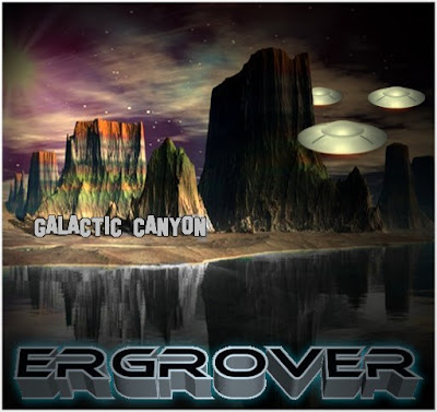 Ergrover - Galactic Canyon (NEW)