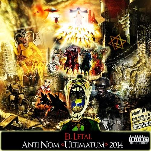 El Letal - Anti NOM (Ultimatum) 2014 (2014)