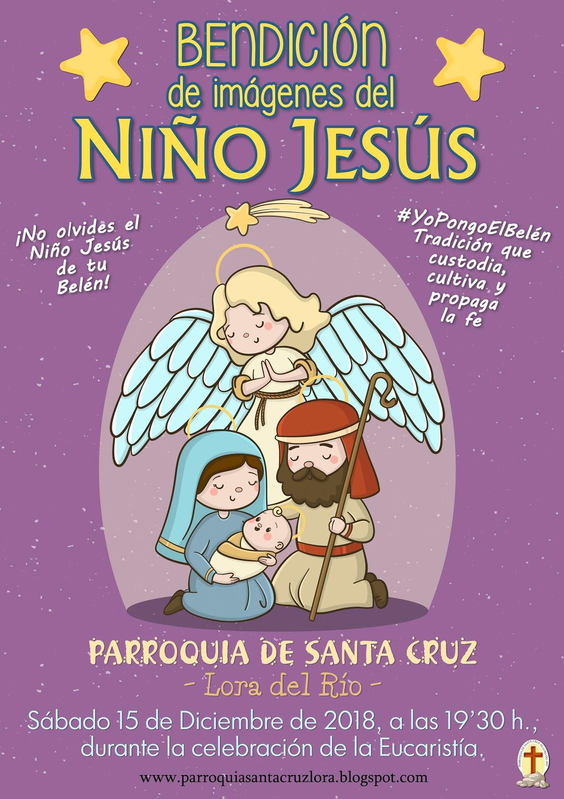 BENDICIÓN DE IMÁGENES DEL NIÑO JESÚS - 15 DIC
