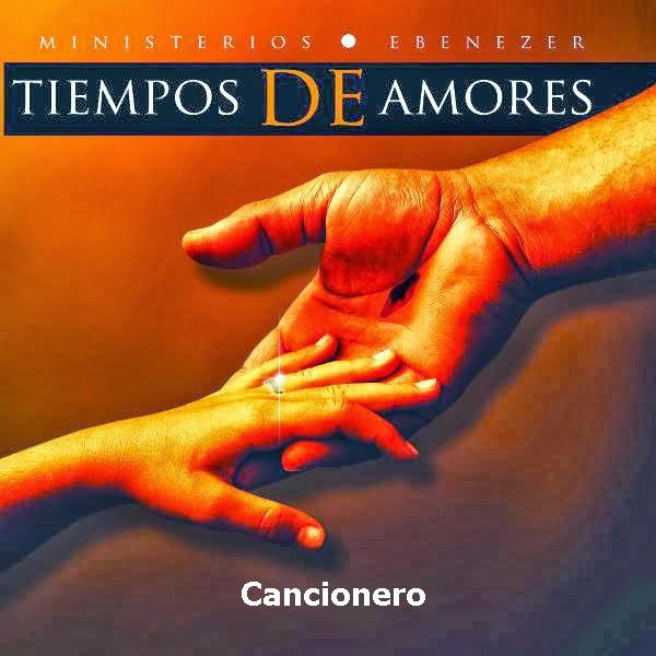 Ministerios Ebenezer Guatemala-Tiempo De Amores-Cancionero-