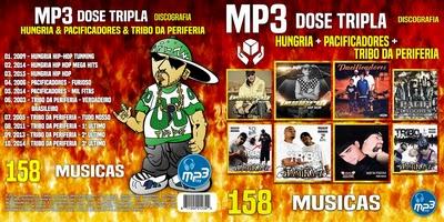 MP3 Dose Tripla Hungria & Pacificadores & Tribo Da Periferia 2016