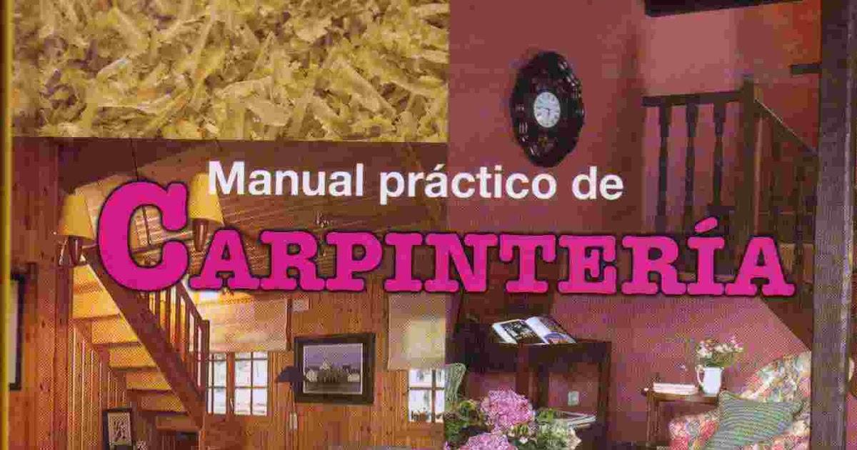 Libros manual pr ctico de carpinter a libro trabajos for Manual para muebles de cocina