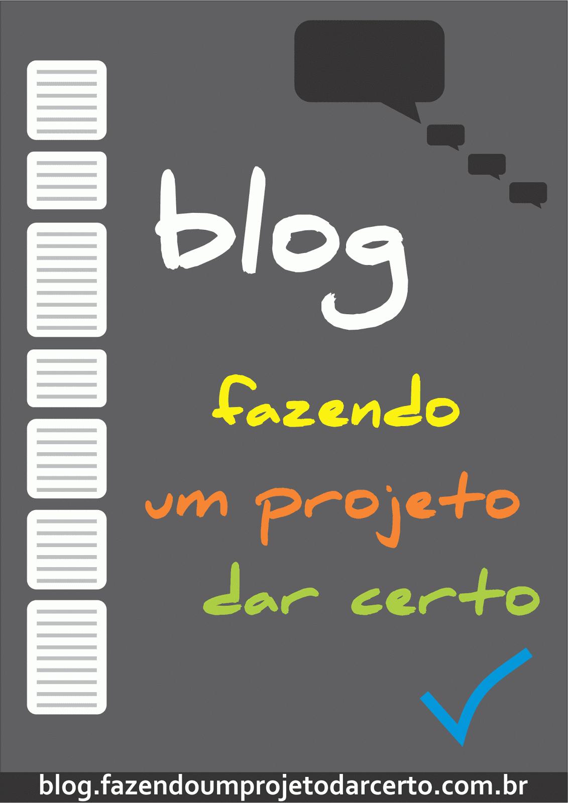 Blog Fazendo um projeto dar certo