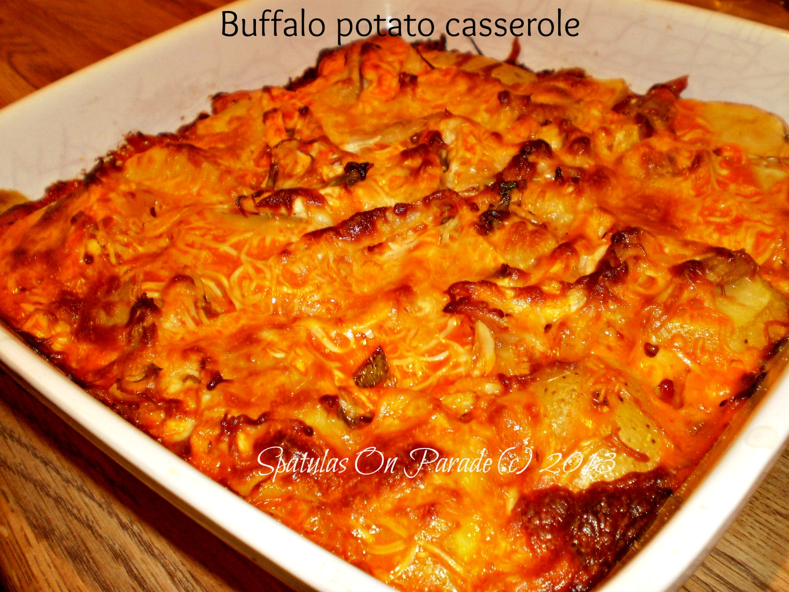 Spatulas On Parade: Buffalo Chicken Potato Casserole