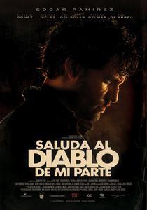 Saluda al diablo de mi parte (2011) Latino