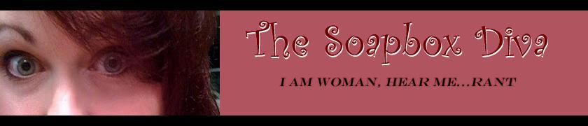 The Soapbox Diva