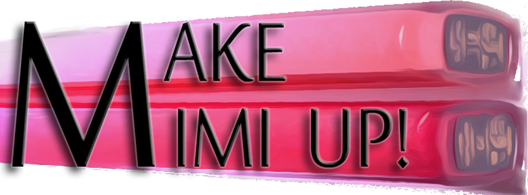 MakeMimiUp - High End Makeup Adventures
