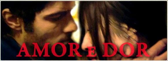 Amor e Dor (2011)