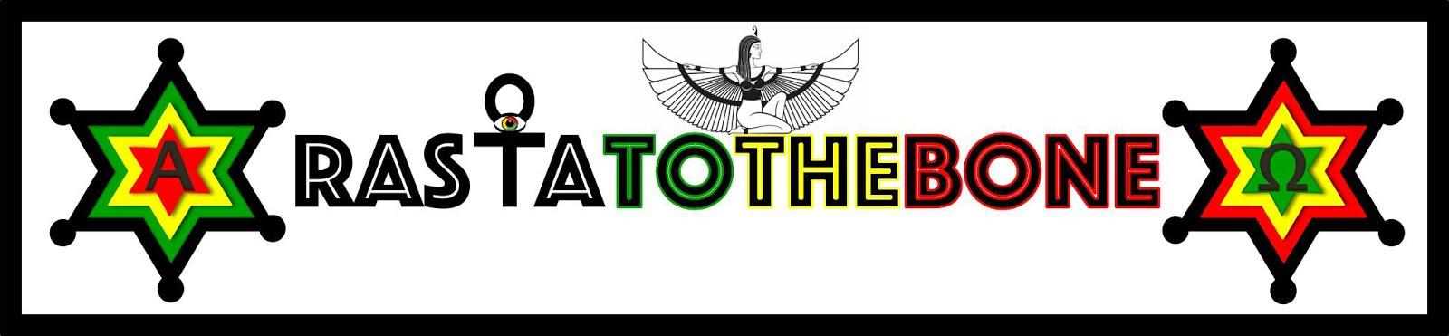 RASTATOTHEBONE