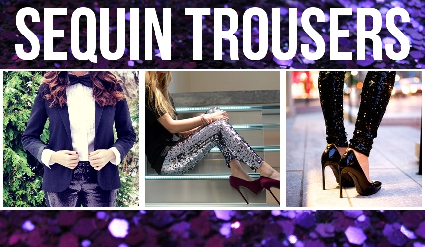 Sequin Trousers and Leggings