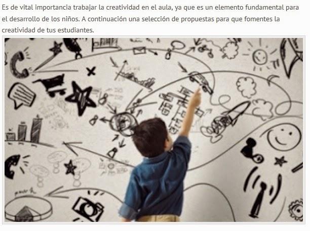 http://www.educacionyculturaaz.com/educacion/15-recursos-para-trabajar-la-creatividad-en-tus-clases/
