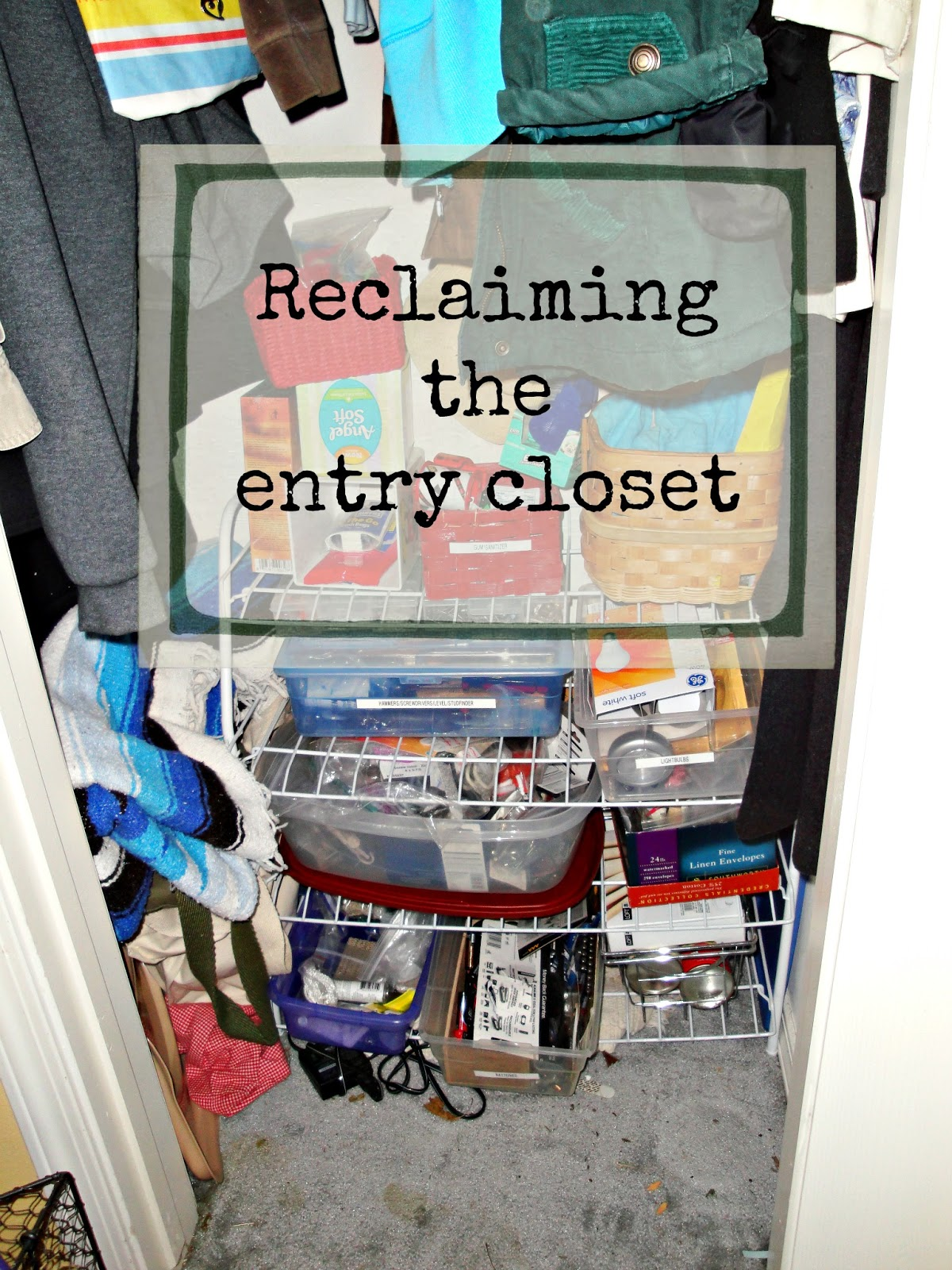 Organize Your Entry Closet: Reclaiming Our Spaces Series!