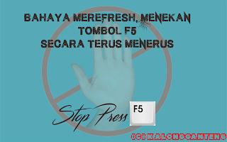 Bahaya me-refresh / Menekan Tombol F5 secara Terus-menerus