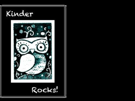 Kinder Rocks!
