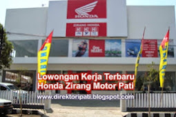 Lowongan Kerja Terbaru di Pati Zirang Honda Motor