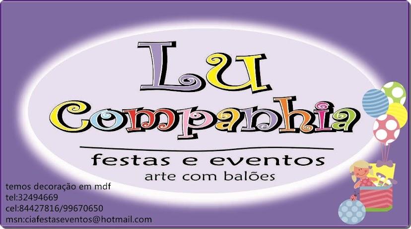 LU COMPANHIA FESTAS E EVENTOS.....