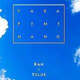 Download chord lagu para pemenang – ran feat tulus