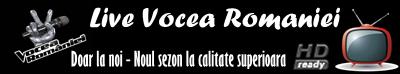 Live Vocea Romaniei | Urmareste Vocea Romaniei la calitate HD