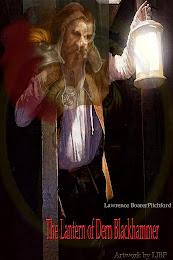 The Lantern of Dern Blackhammer