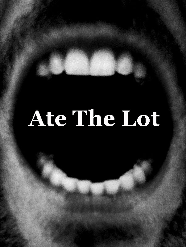 Ate The Lot