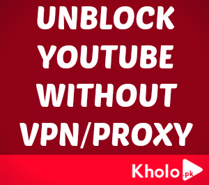 Kholo.pk - YouTube Unblocker