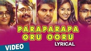 Paraparapa Oru Ooru Video Song _ Bangalore Naatkal _ Arya _ Bobby Simha _ Sri Divya _ Gopi Sunder