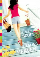 Stealing Heaven Elizabeth Scott book cover