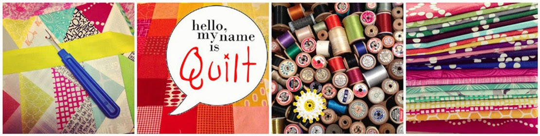 Hello, my name is Quilt