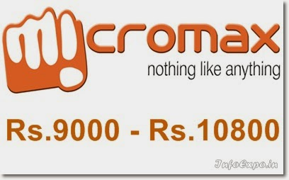 Micromax Android Smartphone Pricing Rs.9000 to Rs.10800