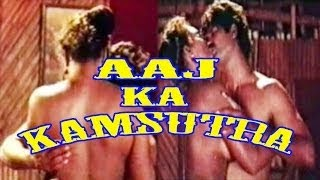 Hot Hindi Movie 'Aaj Ka Kaamsutra' Watch Online