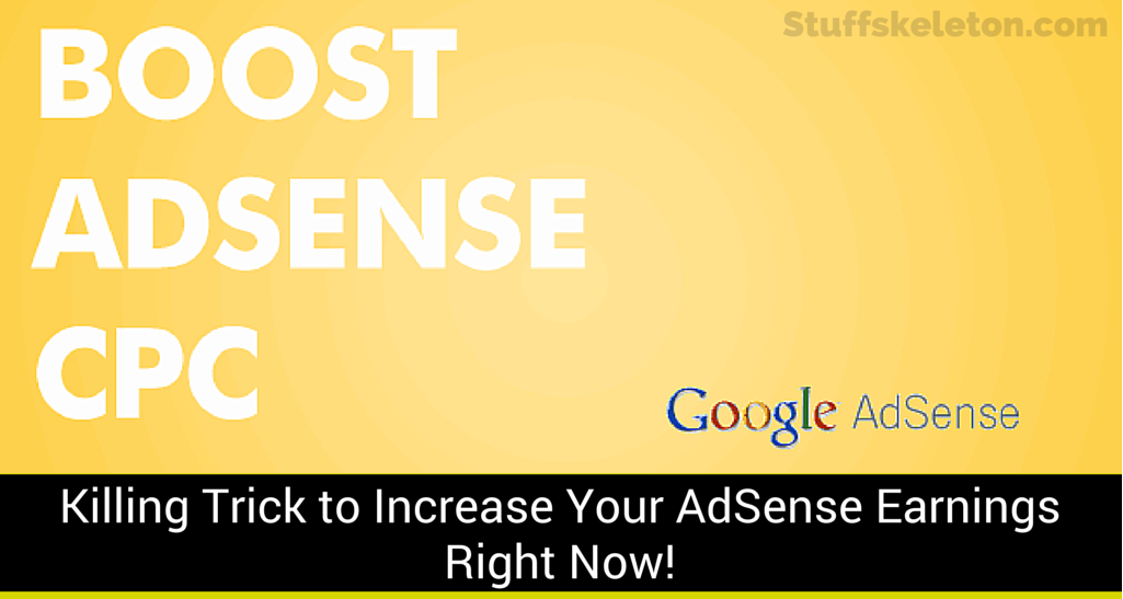 Killing-Trick-to-Increase-Your-AdSense-Earnings-Right-Now!