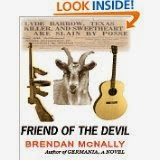 http://www.amazon.com/Friend-Devil-Brendan-McNally-ebook/dp/B004VXK1LK/ref=sr_1_3?ie=UTF8&qid=1384388916&sr=8-3&keywords=friend+of+the+devil