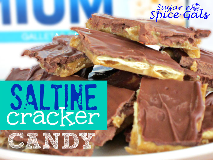 Spice Gals: Saltine Cracker Candy