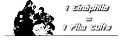 1 Cinéphile = 1 Film Culte