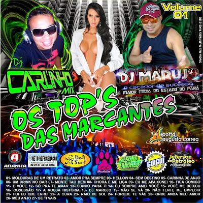 CD OS TOPS´DAS MARCANTES VOL.01 DJ CARLINHO MIX & DJ MARUJO