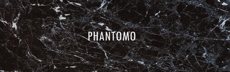 PHANTOMO