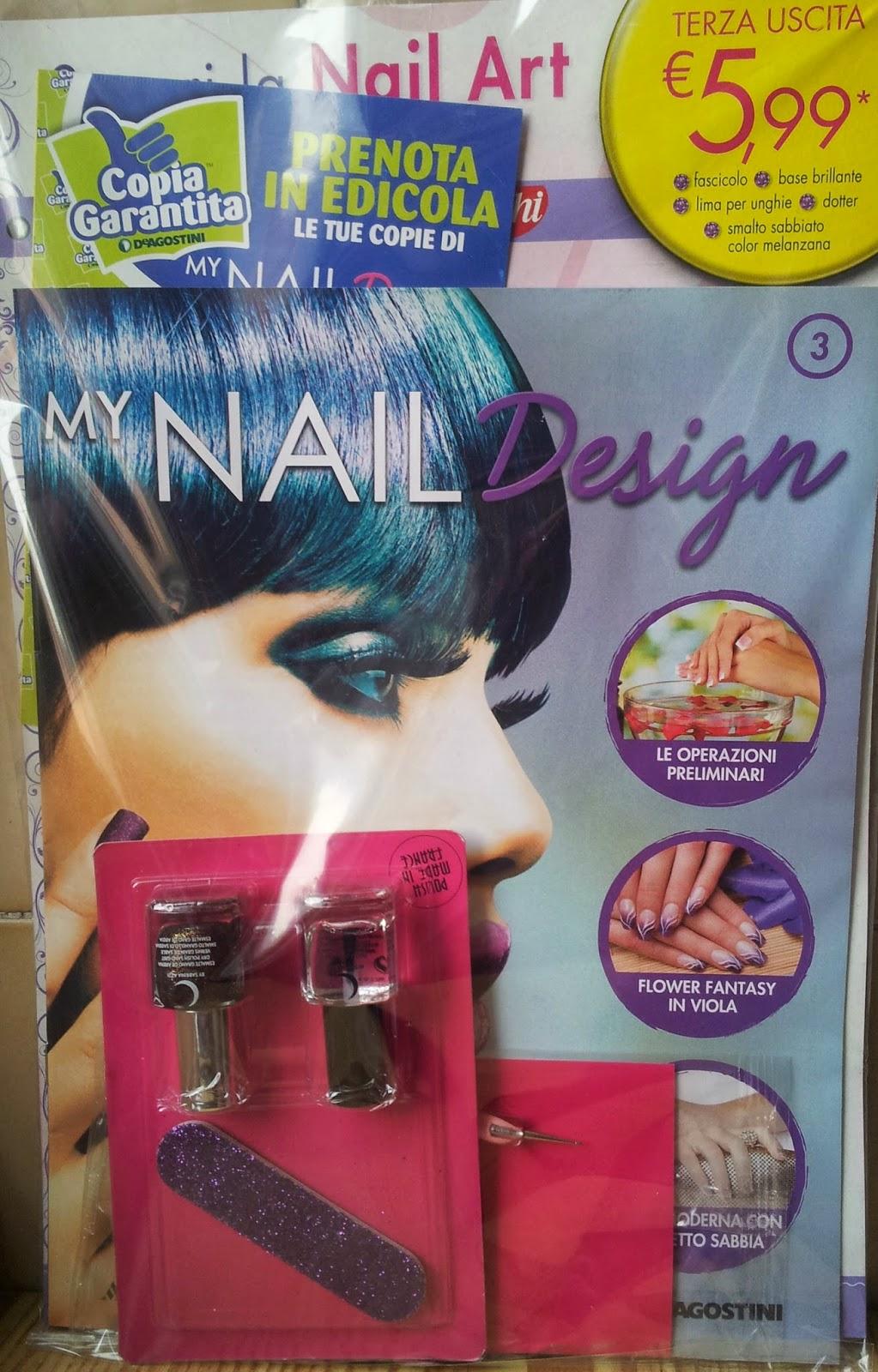 """Vi presento in anteprima la terza uscita """"My Nail Design"""" che"""