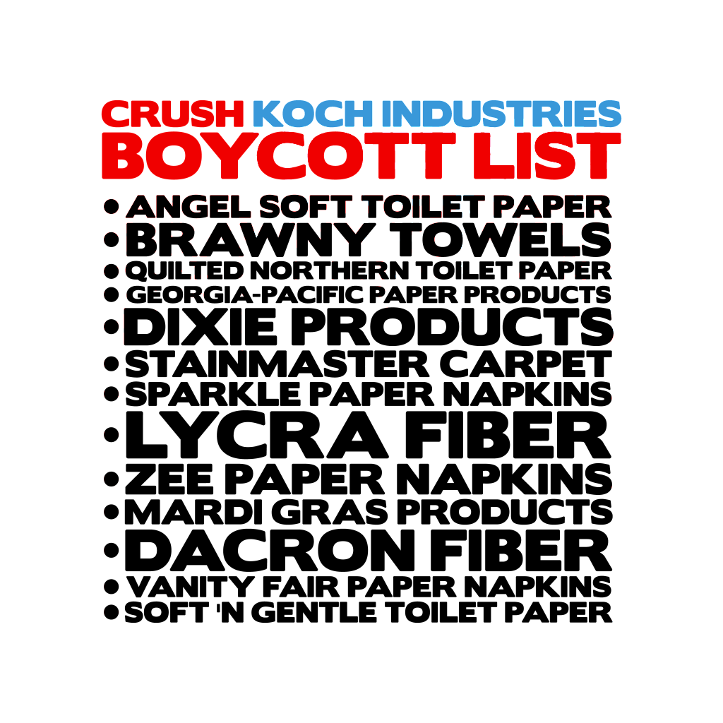 Downwithtyranny labor day a weekend for shopping for Koch industries