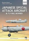 Japanese Special Attack Aircraft & Flying Bombs