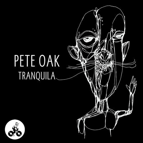 Pete Oak - Tranquila