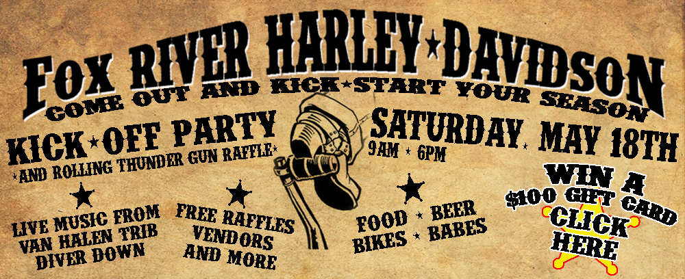 Fox River Harley Davidson Kick Off Party May 18, 2013