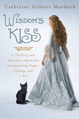 Review- Wisdom's Kiss by Catherine Gilbert Murdock