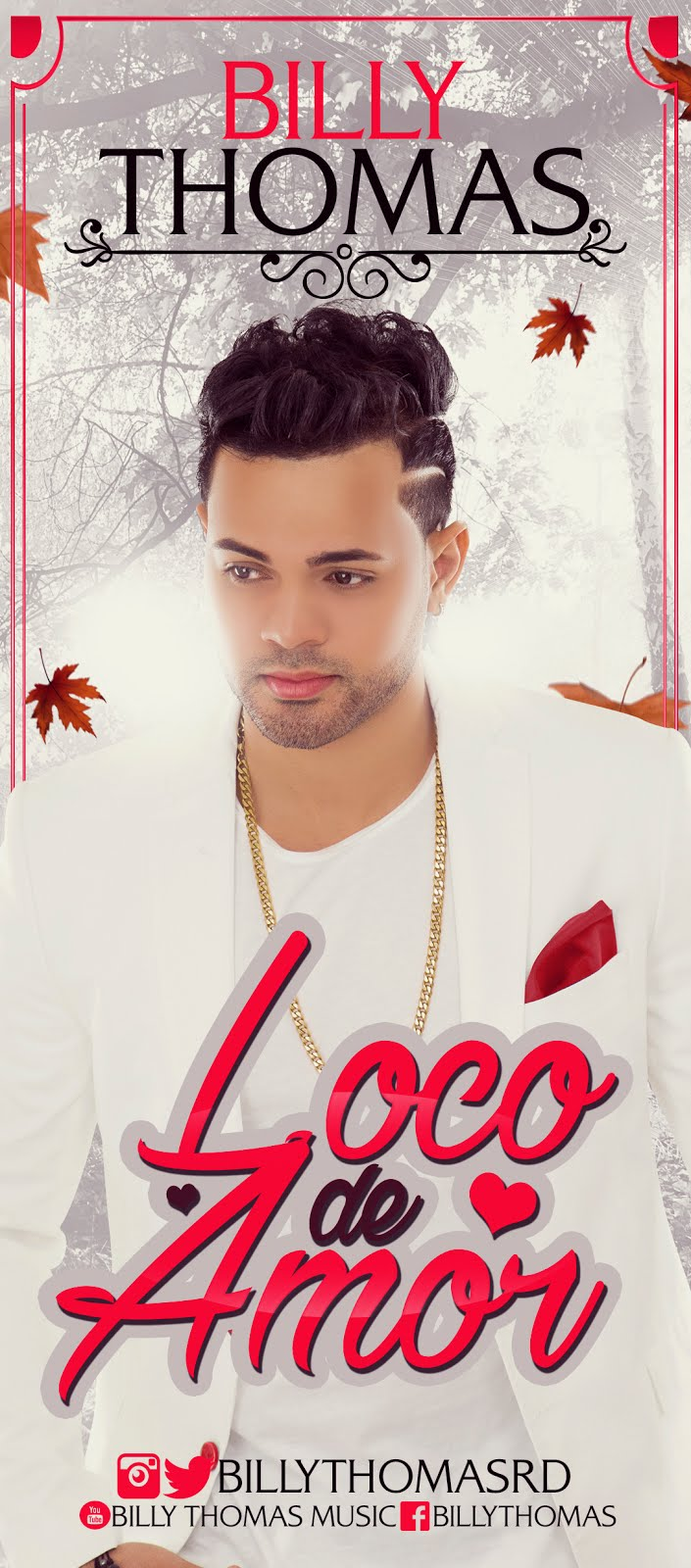 "BILLY THOMAS NUEVO HIT ""LOCO DE AMOR"