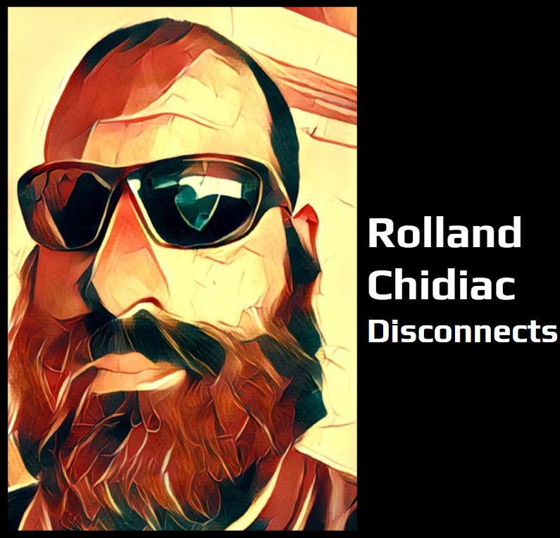Rolland Chidiac Disconnects