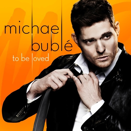 Michael Bublé - To Be Loved - Copertina Tracklist traduzioni testi video download
