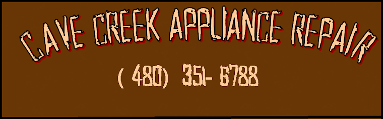 Cave Creek Appliance Repair (480) 351-6290