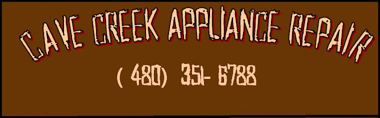 Cave Creek Appliance Repair (480) 351-6290