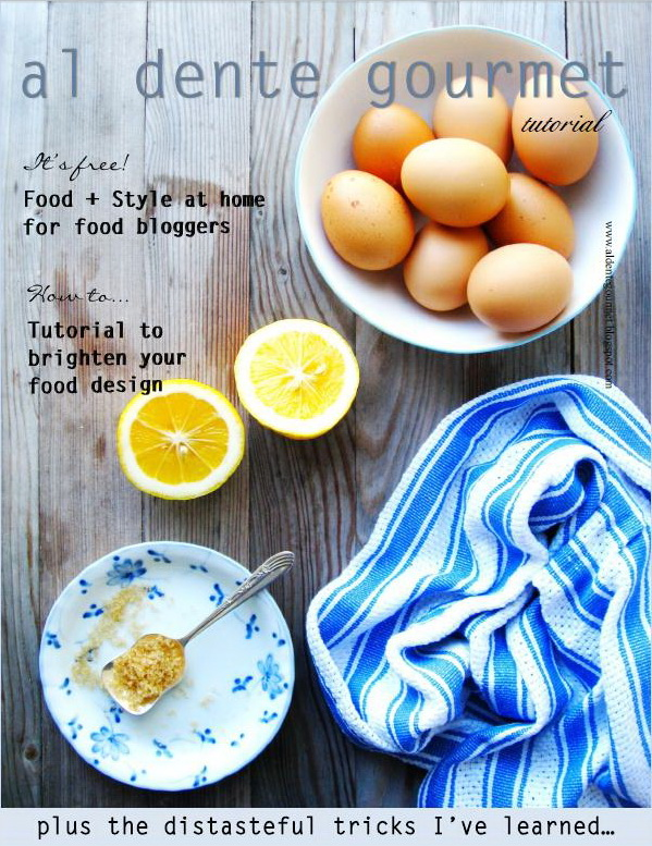 food styling for food bloggers learn how brighten your food photos free magazine